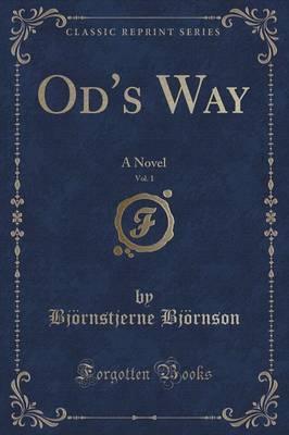 Od's Way, Vol. 1 by Bjornstjerne Bjornson image
