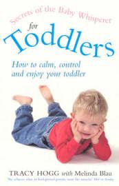 Secrets of the Baby Whisperer for Toddlers by Melinda Blau image