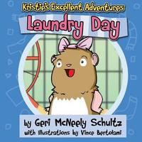 Kristie's Excellent Adventures by Geri McNeely Schultz