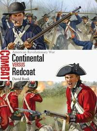 Continental vs Redcoat by David Bonk