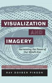 Visualization and Imagery by DovBer Pinson