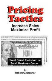 Pricing Tactics by Robert C. Brenner