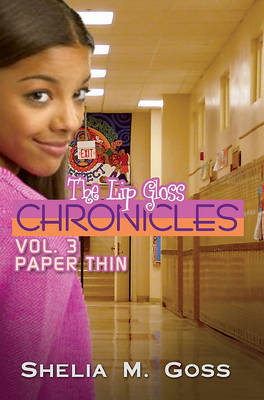 Lip Gloss Chronicles, The Vol. 3 by Shelia M Goss image