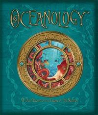 Oceanology: The True Account of the Voyage of the Nautilus (Ology series) by Amanda Wood