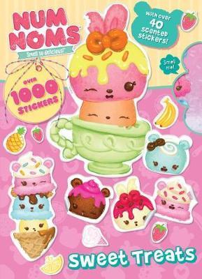 Num Noms Sweet Treats by Parragon Books Ltd