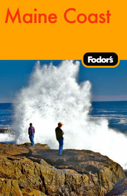 Fodor's Maine Coast by Fodor Travel Publications
