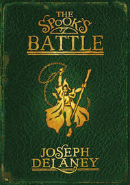 The Spook's Battle (Wardstone Chronicles #4) by Joseph Delaney image