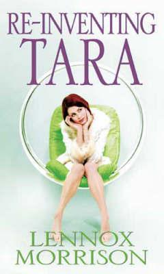 Re-inventing Tara by Lennox Morrison image