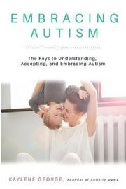 Embracing Autism by Kaylene George image