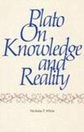 Plato on Knowledge and Reality by Nicholas White image