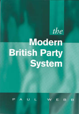 The Modern British Party System by Paul D. Webb image