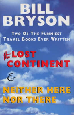 The Lost Continent + Neither Here Nor There Omnibus by Bill Bryson image