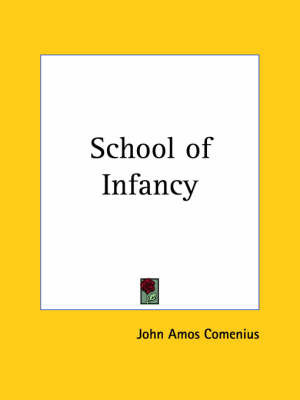 School of Infancy by John Amos Comenius