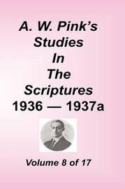 A. W. Pink's Studies in the Scriptures, Volume 08 by Arthur W Pink