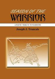 Season Of The Warrior by Joseph J. Truncale image