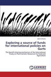 Exploring a Source of Funds for International Policies on Gurts by Oliveira Jaime