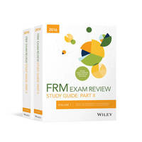 Wiley Study Guide for 2016 Part II FRM Exam: Complete Set by Wiley