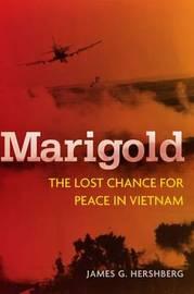 Marigold by James G. Hershberg
