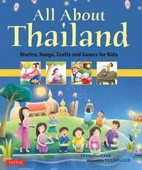 All About Thailand by Elaine Russell