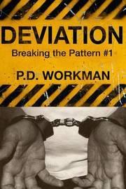 Deviation by P D Workman