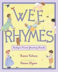Wee Rhymes by Jane Yolen