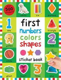 First 100 Stickers: First Numbers, Colors, Shapes by Roger Priddy