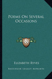 Poems on Several Occasions by Elizabeth Ryves