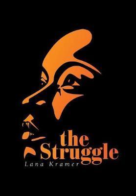 The Struggle by Lana Kramer image