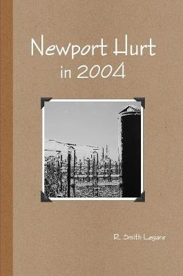 Newport Hurt in 2004 by R Smith Legare