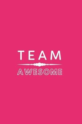 Team Awesome by Happy Day