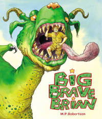 Big Brave Brian by M.P. Robertson image