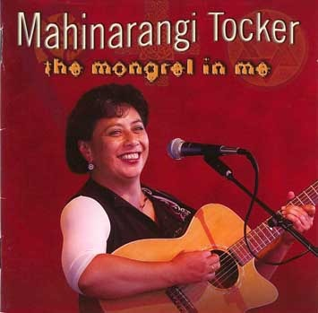 The Mongrel in Me by Mahinarangi Tocker