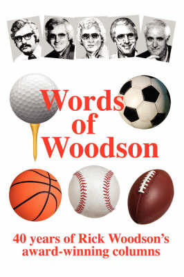 Words of Woodson by Rick Woodson