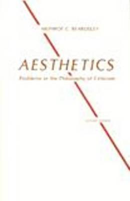 Aesthetics by Monroe C Beardsley