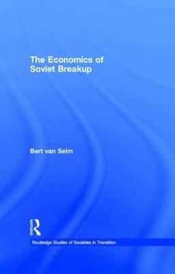 The Economics of Soviet Breakup by Bert Van Selm image