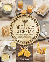 Beeswax Alchemy by Petra Ahnert