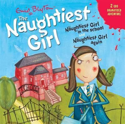 Naughtiest Girl in the School: AND Naughtiest Girl Again by Enid Blyton