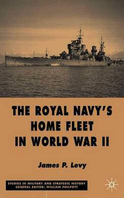 The Royal Navy's Home Fleet in World War 2 by J Levy image