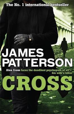 Cross (Alex Cross #12) by James Patterson
