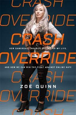 Crash Override by Zoe Quinn image