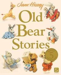 Old Bear Stories by Jane Hissey