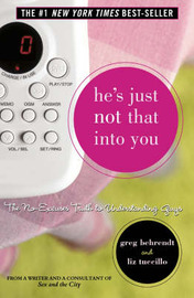 He's Just Not That into You: The No-excuses Truth to Understanding Guys by Greg Behrendt image