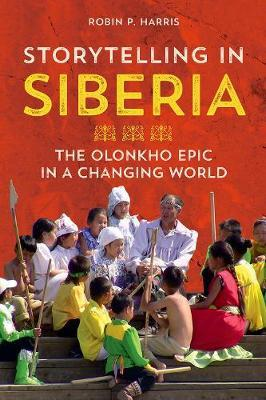 Storytelling in Siberia by Robin P Harris