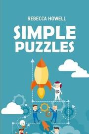 Simple Puzzles by Rebecca Howell