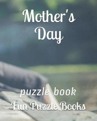 Mother's Day by Fun Puzzle Books
