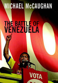 The Battle of Venezuela by Michael McCaughan image