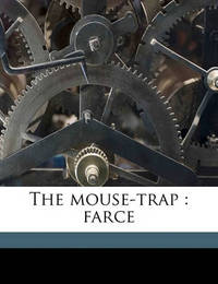 The Mouse-Trap: Farce by William Dean Howells image