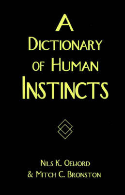 A Dictionary of Human Instincts by Nils K Oeijord