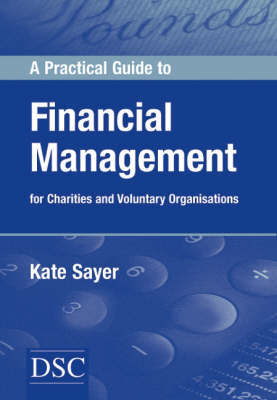 A Practical Guide to Financial Management by Kate Sayer image