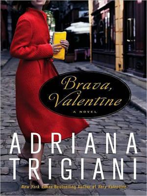 Brava, Valentine by Adriana Trigiani image